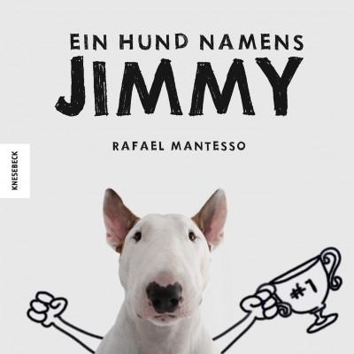 Ein Hund namens Jimmy