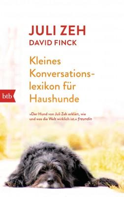 Kleines Konversationslexikon fuer Haushunde von Juli Zeh
