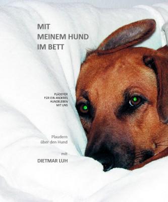 Mit meinem Hund im Bett