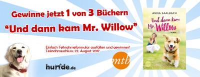 Gewinnspiel: Und dann kam Mr. Willow