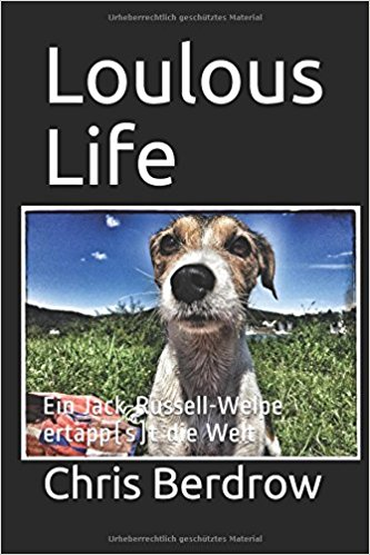 Loulous Life- Chris Berdrow