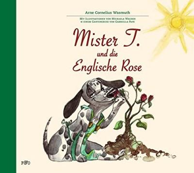 Mister T. und die Englische Rose