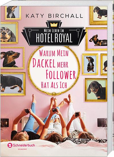 Mein Leben im Hotel Royal – Warum mein Dackel mehr Follower hat als ich
