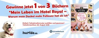 Gewinnspiel: Mein Leben im Hotel Royal – Warum mein Dackel mehr Follower hat als ich