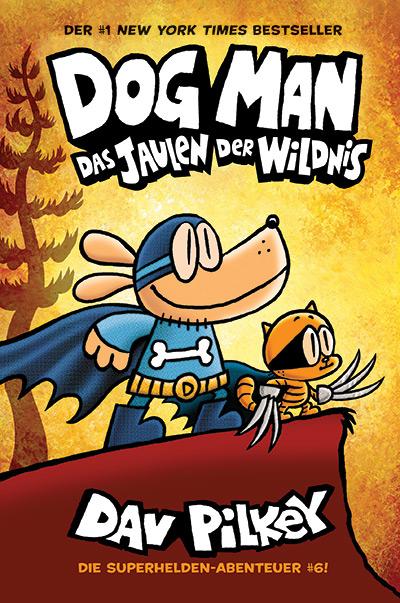 Dog Man 6 – Schrei der Wildnis