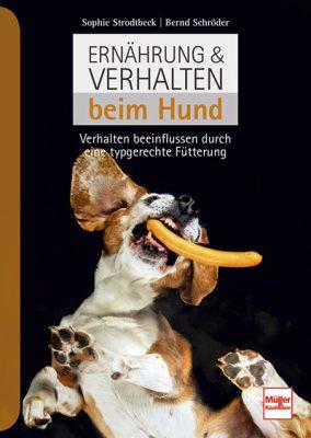Ernährung & Verhalten beim Hund - Verhalten beeinflussen durch eine typgerechte Fütterung