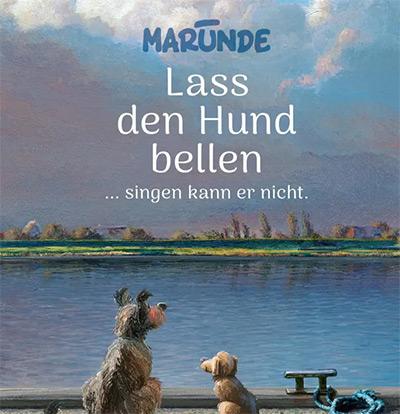 Lass den Hund bellen ... singen kann er nicht