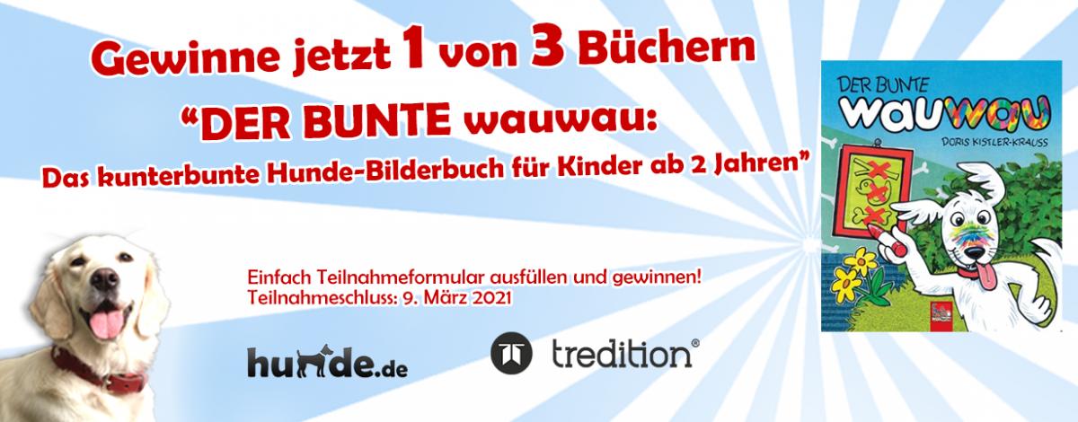 Gewinnspiel: DER BUNTE wauwau: Das kunterbunte Hunde-Bilderbuch für Kinder ab 2 Jahren